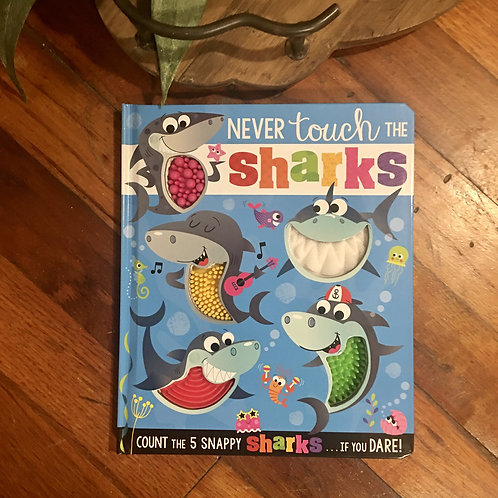 Never Touch The Sharks