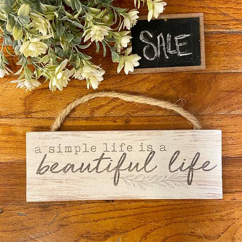 Simple & Beautiful Life Sign