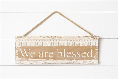 We Are Blessed Sign