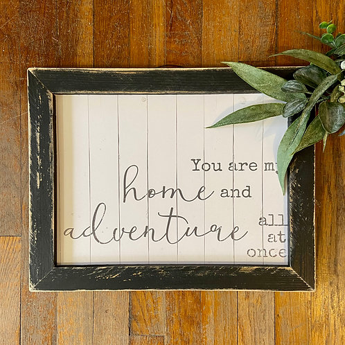 Our Home & Adventure Sign