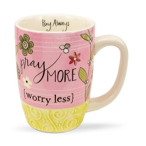 Pray More Mug