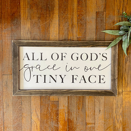 God's Grace in One Tiny Face Sign