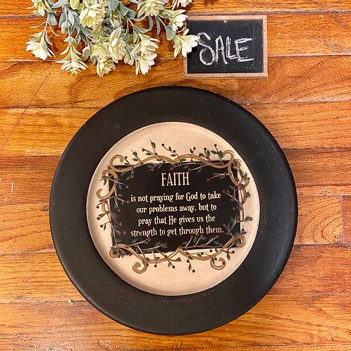 Faith is...Plate