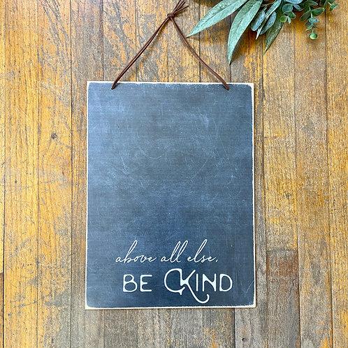 Be Kind slate board