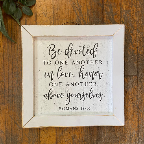Be Devoted Sign