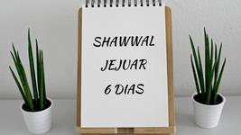 Sunnah: Jejuar Durante Shawwal
