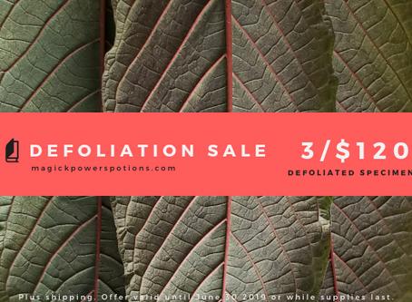 Summer Defoliation Sale