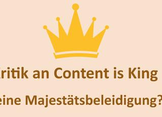 Content ist King! Wirklich?
