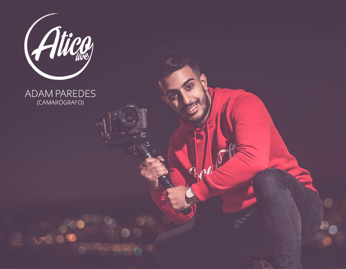 Adam - Camarógrafo Ático Live