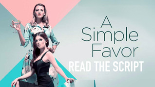A Simple Favor   Scripts To Read
