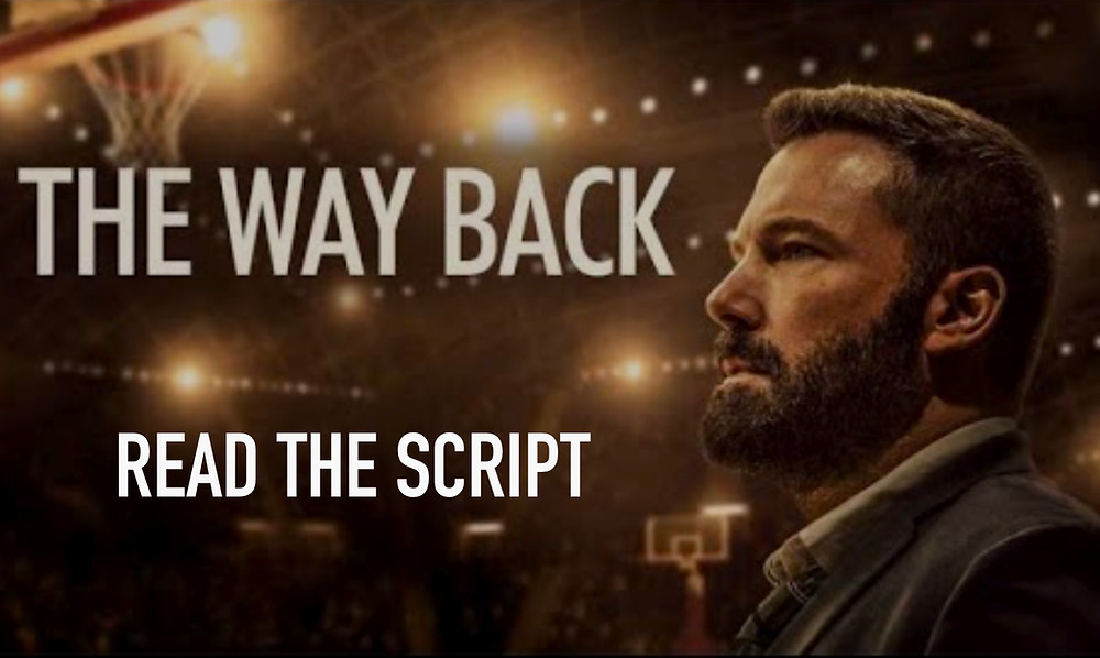 Ben Affleck, The Way Back, The Way Back 2020, Script, Screenwriting, Scripts to Read, Read, Resource,