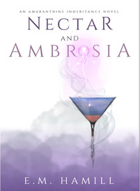 NECTAR AND AMBROSIA