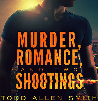 Todd Smith's Murder, Romance, and Two Shootings: KC Area Book Signings 11/30 and 12/2