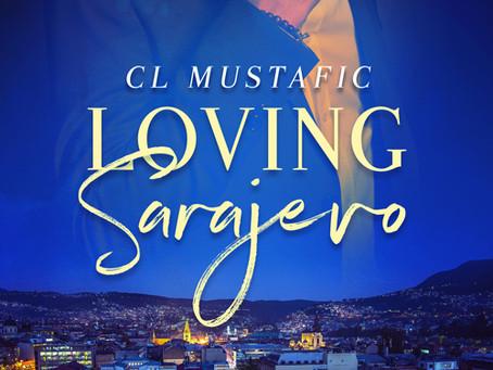 """""""Loving Sarajevo"""" with C.L. Mustafic"""