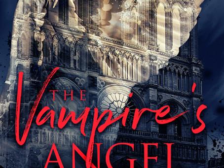 "Slow burn romance in Revolutionary Paris--Damian Serbu's ""The Vampire's Angel"""