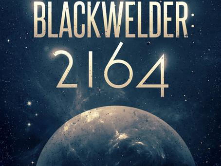 "Release Day Blitz for ""Blackwelder 2164"" by  Christopher D.J.  01/01/18"