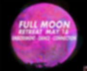 FULL MOON RETREAT MAY 18.jpg