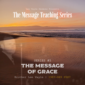 The Message of Grace Part 5