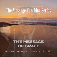 The Message of Grace
