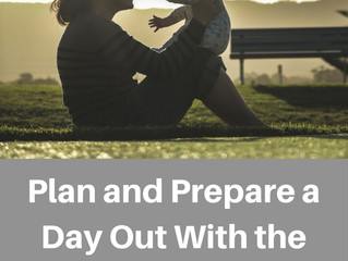 Plan and Prepare a Day Out With the Little Ones