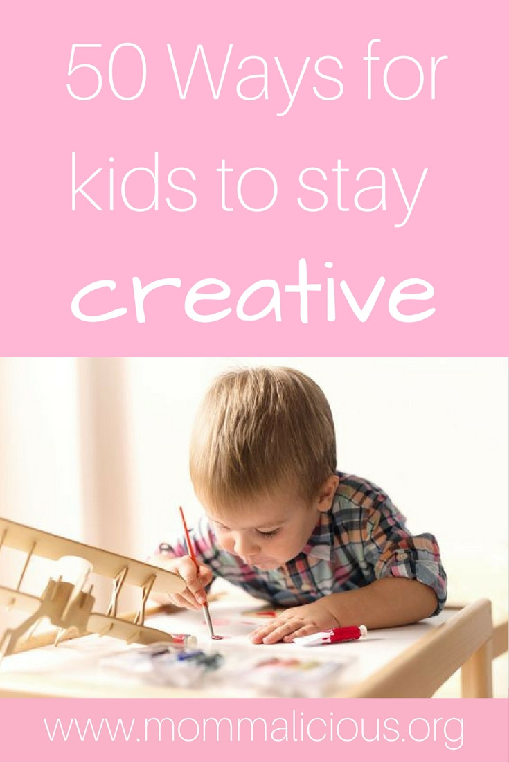 50 ways for kids to stay creative