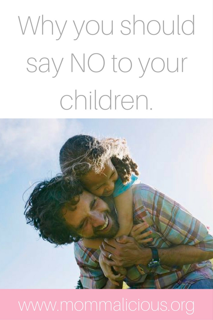 Why you should say no to your children