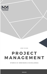 Project Management - Storie di ordinaria eccellenza