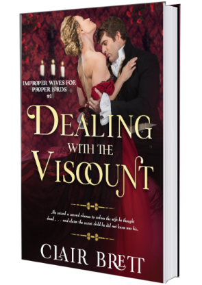 DEALING WITH THE VISCOUNT-improper wives for proper lords Book 1