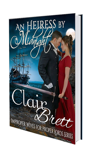 AN HEIRESS BY MIDNIGHT-improper wives for proper lords series Book 2