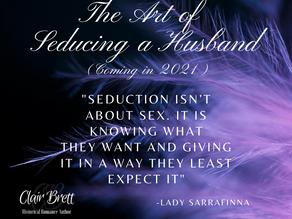 The Art of Seducing a Husband