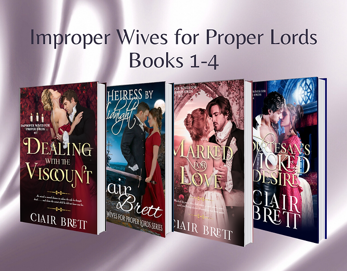 Improper Wives for Proper Lords Books 1-