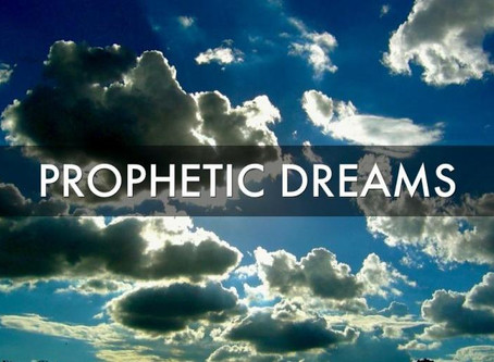 Prophetic Dreams - Part 1