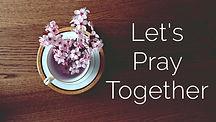 lets pray together.jpg