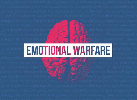 Emotional Warfare?