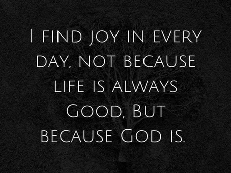 Because God Is Good