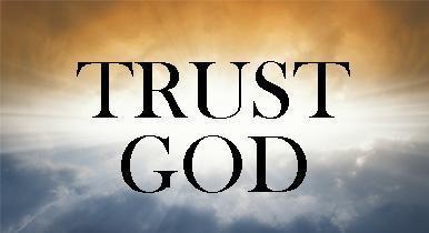Trust Him Anyway!