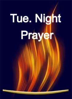 Tuesday Night Prayer - REPLAY