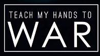 teach-my-hands-to-war_edited.jpg