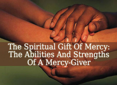Let The Mercy Gifts Arise!!