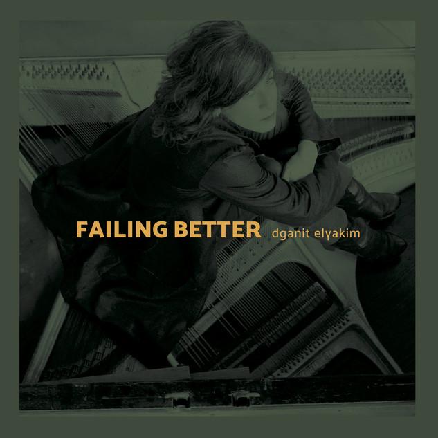 Failing Better / Dganit Elyakim