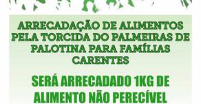 Torcedores locais do Palmeiras estão realizando ação beneficente para famílias carentes de Palotina