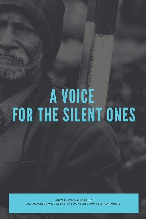 A Voice For The Silent Ones