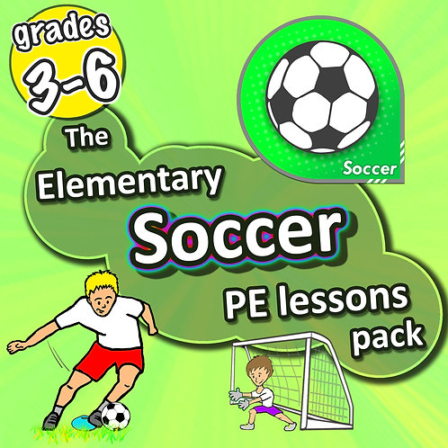 Soccer PE lessons - Sport unit with plans, drills, skills & games for grades 3-6
