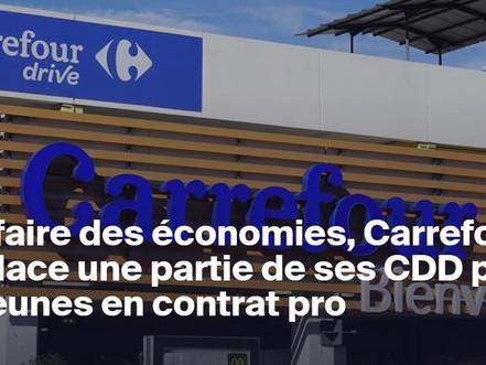 Pour faire des économies, carrefour remplace une partie de ces CDD par des jeunes en contrat PRO