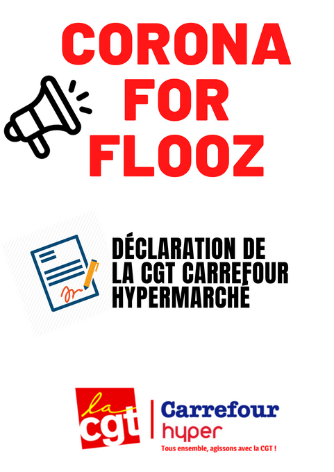 Corona for flooz -Déclaration Cgt carrefour hypermarché