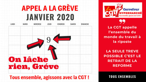La CGT appelle l'ensemble du monde du travail à la riposte ce 9 - 10 - 11 janvier 2020