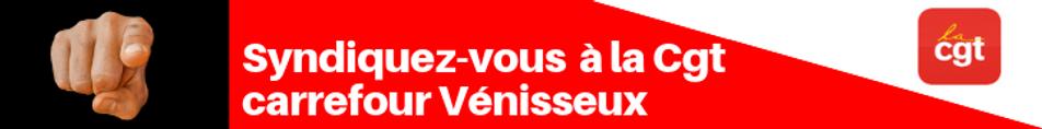 Je_me_syndique_à_la_Cgt_carrefour_Véniss