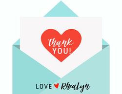 Love RheaLyn Thank you Card