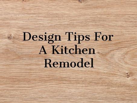 Design Tips For A Kitchen Remodel