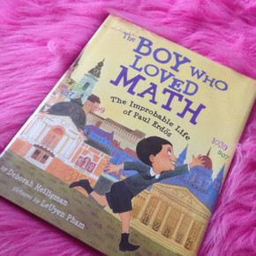 The Boy Who Loved Math: The Improbable Life of Paul Erdos